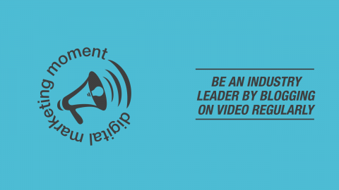 Convey Leadership and Expertise with your Video Blog
