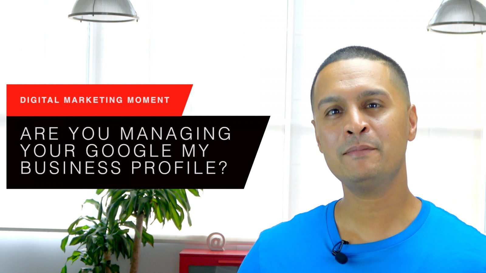 Are You Managing Your Google My Business Profile