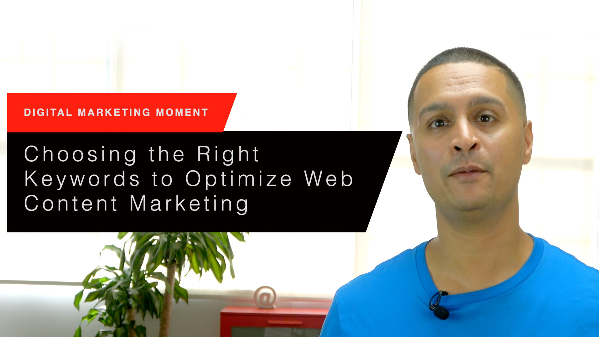 Choosing the Right Keywords to Optimize Web Content Marketing